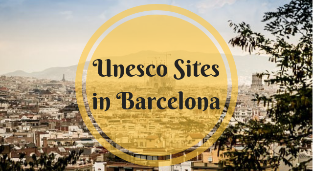 Unesco Sites in Barcelona