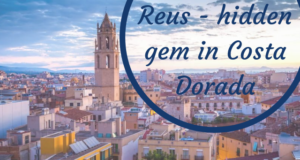 Reus - hidden gem in Costa Dorada1