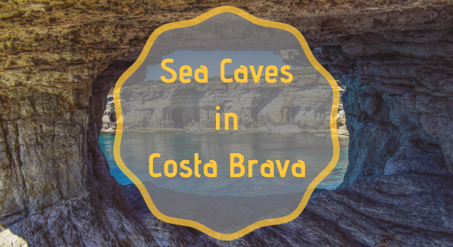 Sea Caves in Costa Brava