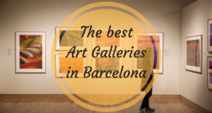 The best Art Galleries in Barcelona
