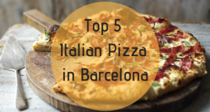 Top 5 Italian Pizza in Barcelona