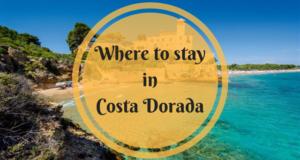 Where to stay in Costa Dorada