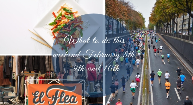 What to do thisweekend February 8th, 9th and 10th