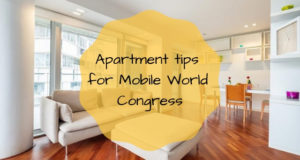 Apartment tips for Mobile World Congress