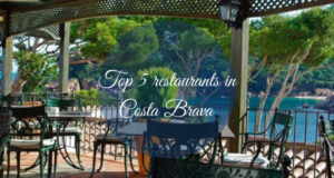 Top 5 restaurants in Costa Brava