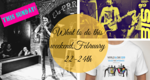 What to do this weekend, February 22-24th