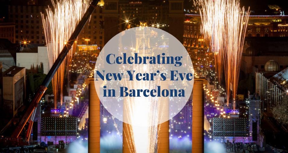Celebrating New Year's eve in Barcelona