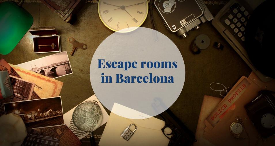 Escape rooms in Barcelona