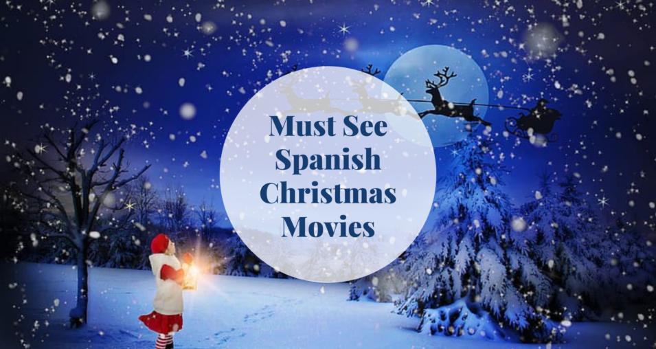 Must see Spanish Christmas movies