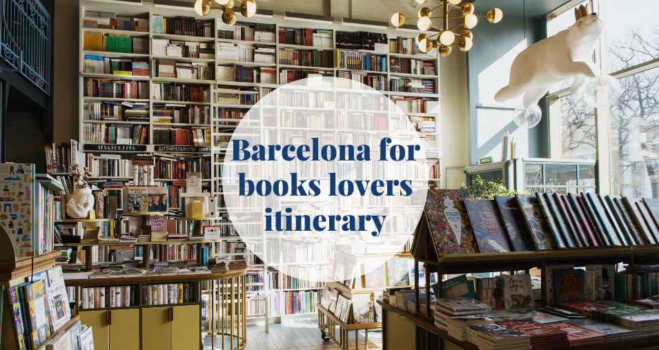 Barcelona for books lovers itinerary