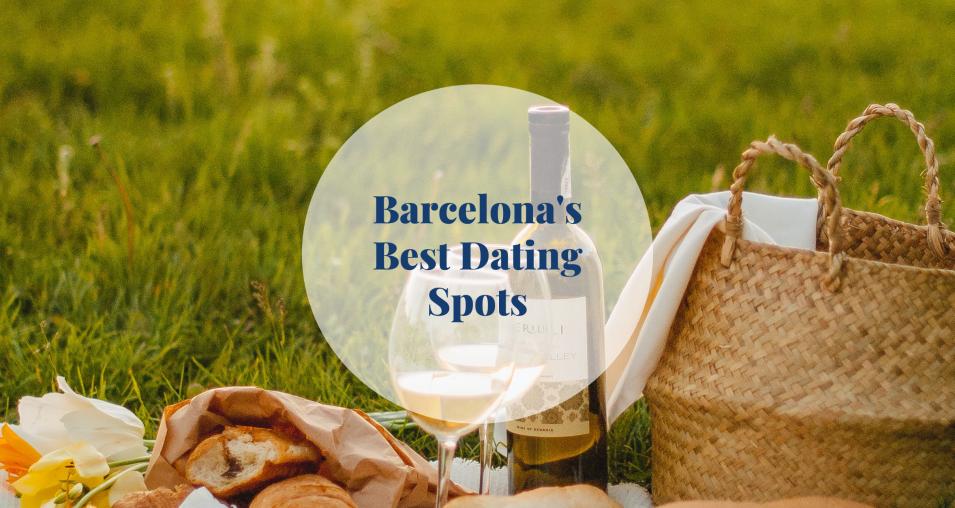 Barcelona's Best Dating Spots - Barcelona Home