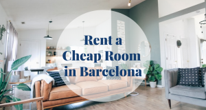 Rent a Cheap Room in Barcelona - Barcelona Home