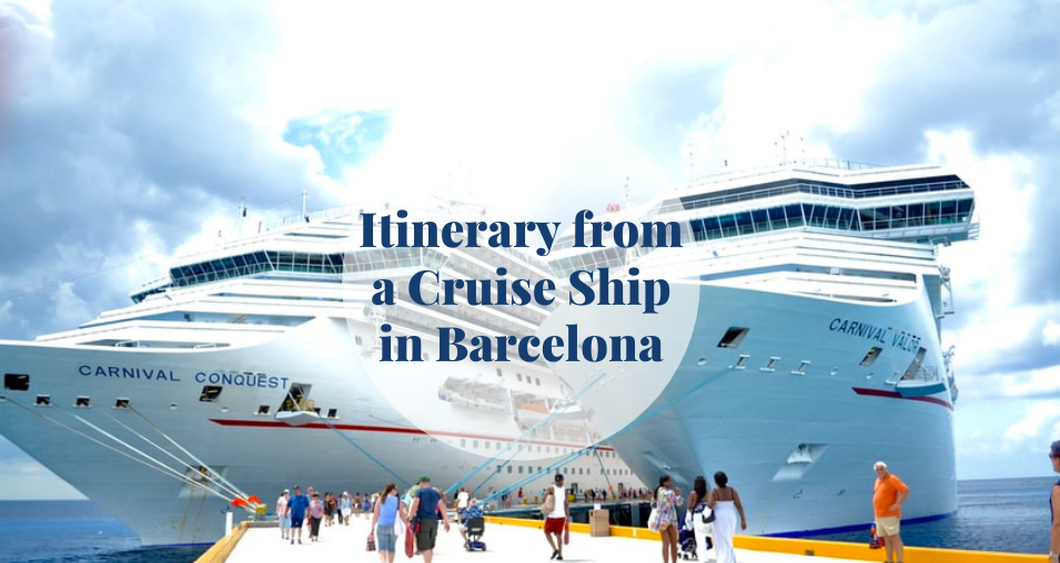 Itinerary from a Cruise Ship Barcelona-Home