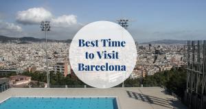 Best Time to Visit Barcelona - Barcelona-home