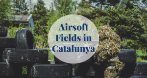 Airsoft Fields in Catalunya Barcelona-Home