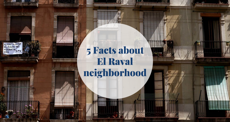 Facts about El Raval neighborhood Barcelona-Home