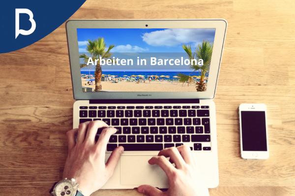 Arbeiten in Barcelona