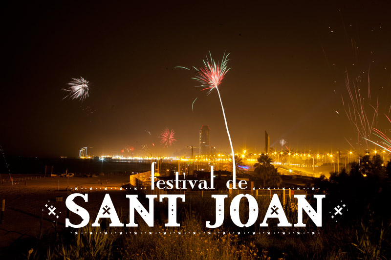 Festival Of Sant Joan 2016 Events And Guide Barcelona